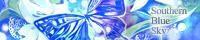 Southern Blue Sky/rioka様